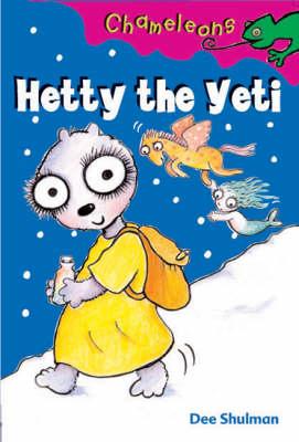 Hetty the Yeti - Chameleons (Paperback)