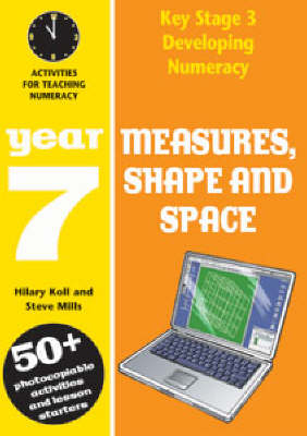 Measures, Shape and Space: Year 7: Activities for Teaching Numeracy - Developing Numeracy (Paperback)