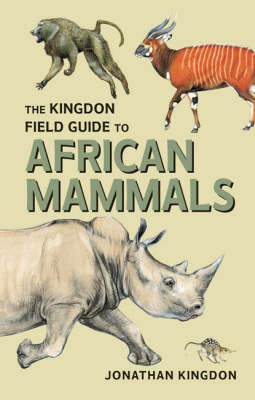 The Kingdon Field Guide to African Mammals (Paperback)