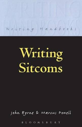 Writing Sitcoms - Writing Handbooks (Paperback)