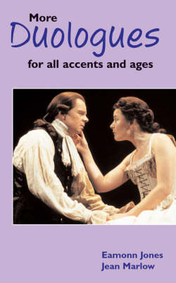 More Duologues for All Accents and Ages - Audition Speeches (Paperback)