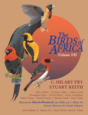 The Birds of Africa: Volume VII: Sparrows to Buntings (Hardback)