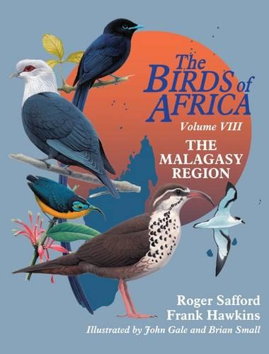 Birds of Madagascar: Volume 8 (Hardback)