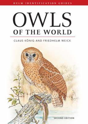 Owls of the World - Helm Identification Guides (Hardback)
