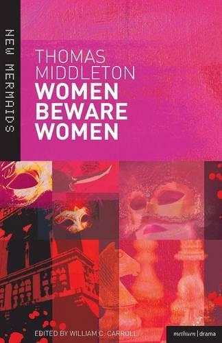 """Women Beware Women"" - New Mermaids (Paperback)"
