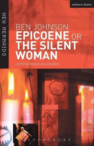 Epicoene or the Silent Woman - New Mermaids (Paperback)