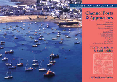 The Yachtsmans Tidal Atlas: Channel Ports and Approaches (Paperback)