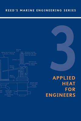 Reeds: Applied Heat for Marine Engineers - Reed's Marine Engineering v.3 (Paperback)