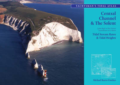 The Yachtsman's Tidal Atlas: Central Channel and the Solent (Paperback)