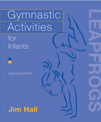Gymnastic Activities for Infants - Leapfrogs (Paperback)