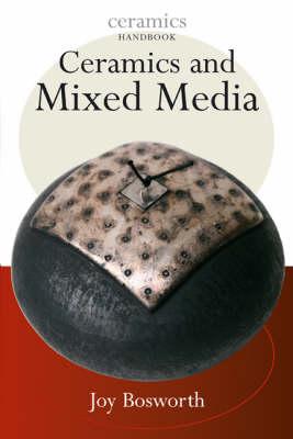 Ceramics with Mixed Media - Ceramics Handbooks (Paperback)