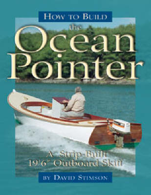 How to Build the Ocean Pointer - WoodenBoat Books (Paperback)