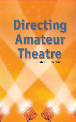 Directing Amateur Theatre (Paperback)