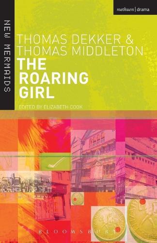 The Roaring Girl - New Mermaids (Paperback)