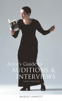 Actor's Guide to Auditions and Interviews (Paperback)