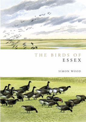 Birds of Essex - Helm County Avifauna (Hardback)