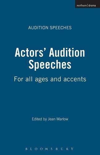 Actors' Audition Speeches: For All Ages and Accents - Audition Speeches (Paperback)