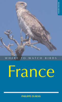 Where to Watch Birds in France - Where to Watch Birds (Paperback)