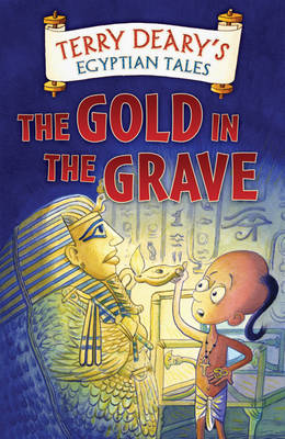 The Gold in the Grave - Egyptian Tales (Paperback)