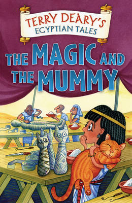 The Magic and the Mummy - Egyptian Tales (Paperback)