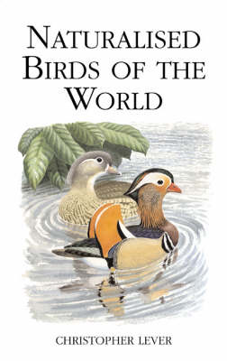 Naturalised Birds of the World (Hardback)