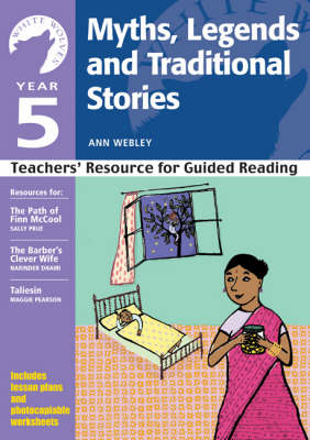 Year 5: Myths, Legends and Traditional Stories: Teachers' Resource - White Wolves: Traditional Stories (Paperback)