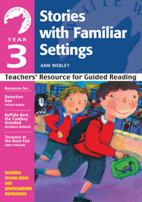 Year 3: Stories with Familiar Settings - White Wolves: Familiar Settings (Paperback)