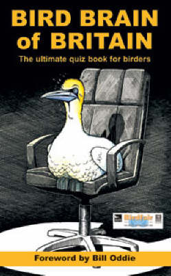 Bird Brain of Britain: The Ultimate Quiz Book for Birders (Paperback)