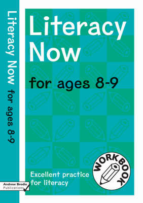 Literacy Now for Ages 8-9 - Literacy Now (Paperback)