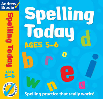 Spelling Today for Ages 5-6 - Spelling Today (Paperback)