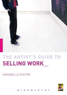 Artist's Guide to Selling Work (Paperback)