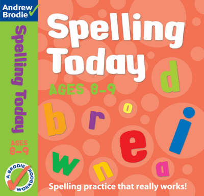 Spelling Today for Ages 8-9 - Spelling Today (Paperback)