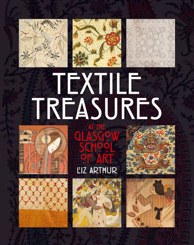 Textiles from the Archives of the Glasgow School of Art (Paperback)