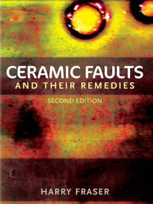 Ceramic Faults and Their Remedies (Paperback)