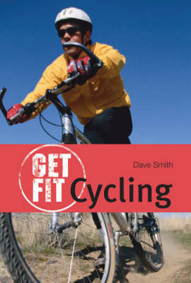 Cycling - Get Fit (Paperback)