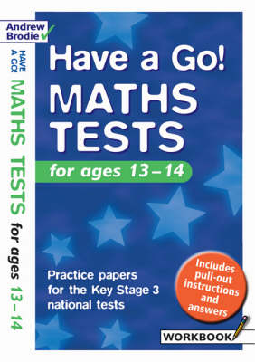 Have a Go Maths Tests: Practice Papers for the Key Stage 3 National Tests: For Ages 13-14 - Have a Go Maths Tests (Hardback)