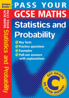 Pass Your GCSE Maths: Probability and Statistics - Pass Your (Paperback)
