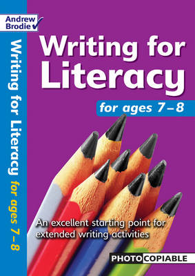Writing for Literacy for Ages 7-8 - Writing for Literacy (Paperback)