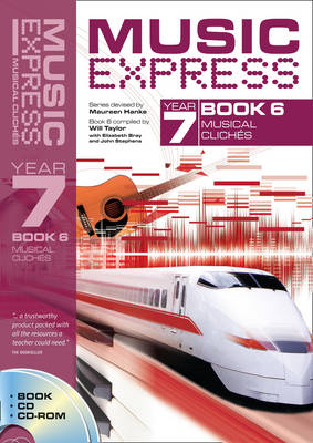 Music Express Year 7 Book 6: Musical Cliches (Book + CD + CD-ROM) - Music Express