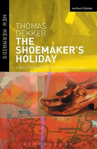 The Shoemaker's Holiday - New Mermaids (Paperback)