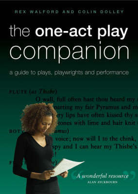 The One-Act Play Companion: A Guide to Plays, Playwrights and Performance (Paperback)