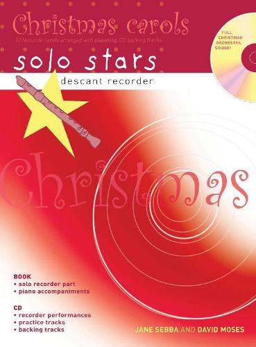 Descant Recorder: Christmas Carols (Book + CD): 10 Favourite Carols Arranged with Piano Accompaniments and Play Along CD - Recorder Magic