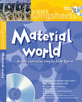 Material World: A Cross-Curricular Song by Suzy Davies - Songsheets