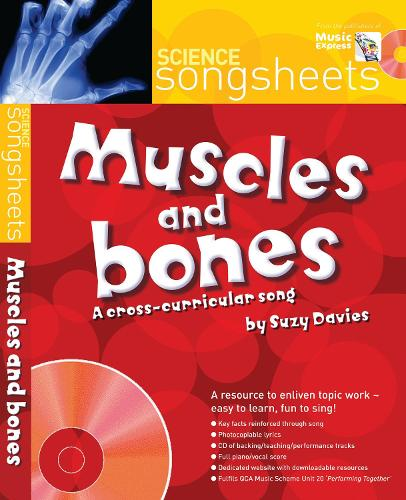 Muscles and Bones: A Cross-Curricular Song by Suzy Davies - Songsheets