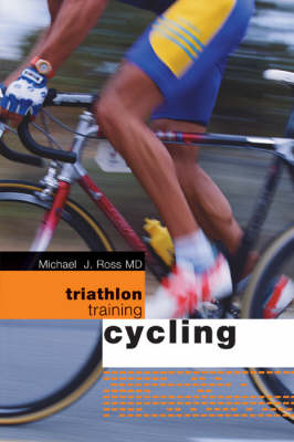 Triathlon Training: Cycling (Paperback)