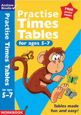 Practise Times Tables for Ages 5-7 - Practise Time Tables (Paperback)
