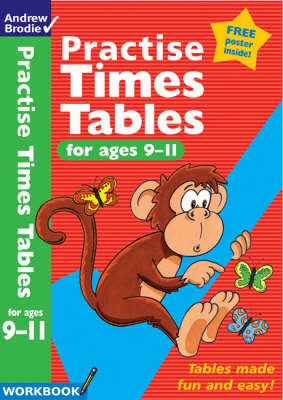Practise Times Tables for Age 9-11 - Practise Time Tables (Paperback)