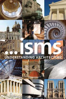 ...isms: Understanding Architecture (Paperback)