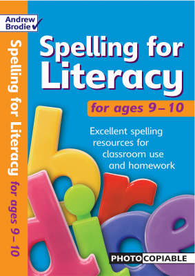 Spelling for Literacy: For Ages 9-10 - Spelling for Literacy (Paperback)