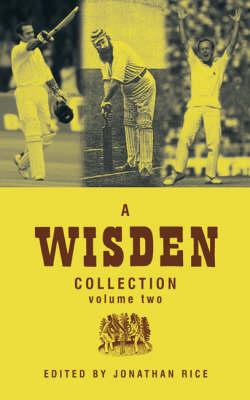 A Wisden Collection: v. 2 (Hardback)